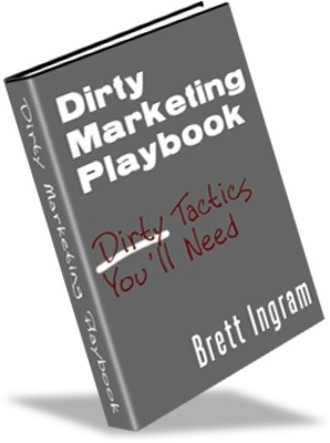 Product picture Dirty Marketing, Make More Money From Your Website